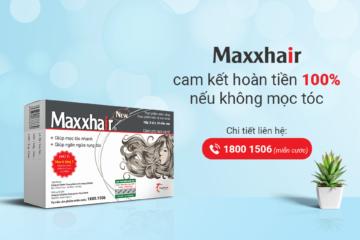 Maxxhair cam kết: Hoàn tiền 100% nếu không MỌC TÓC sau 3 tháng sử dụng